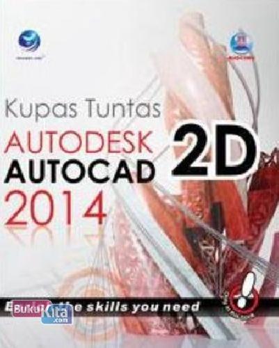 Cover Buku Kupas Tuntas Autodesk Autocad 2D 2014