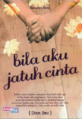 Cover Buku Bila Aku Jatuh Cinta