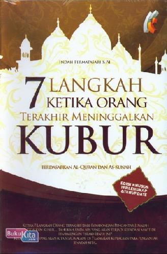 Cover Buku 7 Langkah Ketika Orang Terakhir Meninggalkan Kubur Berdasarkan Al-Quran dan As-Sunnah