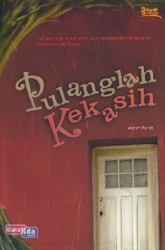 Cover Buku Pulanglah Kekasih