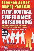 Tahukah Anda Tentang Pekerja Tetap, Kontrak, Freelance, Outsourcing