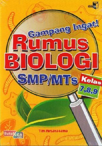Cover Buku Gampang Ingat Rumus Biologi SMP/MTs Kelas 7,8,9