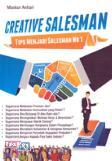Creative Salesman : Tips Menjadi Salesman No. 1