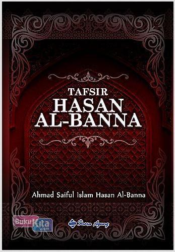 Cover Buku Tafsir Hasan Al-Banna