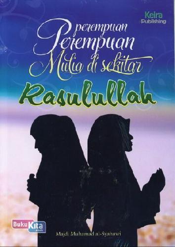 Cover Buku Perempuan-perempuan Mulia di sekitar Rasulullah