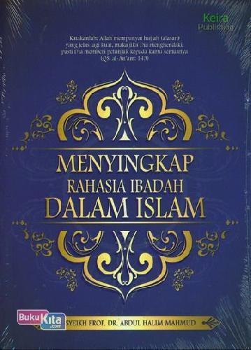Cover Buku Menyingkap Rahasia Ibadah dalam Islam