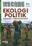 Wacana No 29 Tahun 2013 Tentang Ekologi Politik : Bencana dan Perubahan Iklim