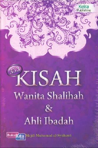 Cover Buku 353 Kisah Wanita Shalihah dan Ahli Ibadah