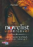 Novelist Undercover