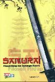 Samurai (Filosofi Hidup dan Semangat Ksatria)