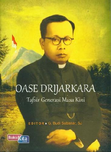 Cover Buku Oase Drijarkara : Tafsir Generasi Masa Kini