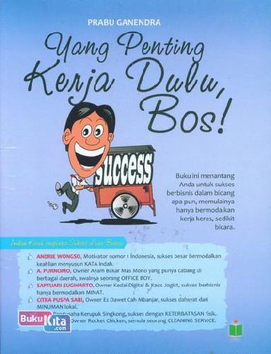 Cover Buku Yang Penting Kerja Dulu Bos