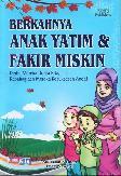 Berkahnya Anak Yatim & Fakir Miskin : Derita Mereka Derita Kita. Kebahagiaan Mereka Kesuksesan Anda! Islam Disc