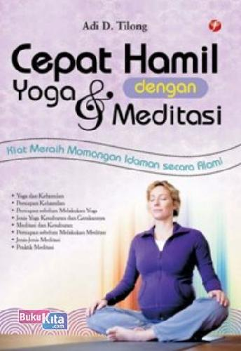 Cover Buku Cepat Hamil Dengan Yoga dan Meditasi