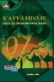 Kafahisme: Ideologi Ekonomi & Bisnis Masa Depan