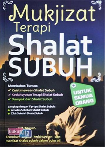 Cover Buku Mukjizat Terapi Shalat Subuh