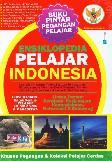 Ensiklopedia Pelajar Indonesia (Edisi Terbaru untuk Semua Pelajar)