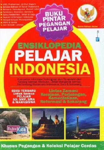 Cover Buku Ensiklopedia Pelajar Indonesia (Edisi Terbaru untuk Semua Pelajar)