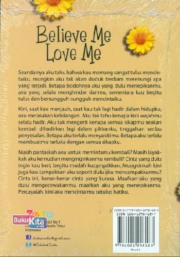 Cover Belakang Buku Believe Me Love Me