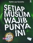 Setiap Muslim Wajib Punya Ini
