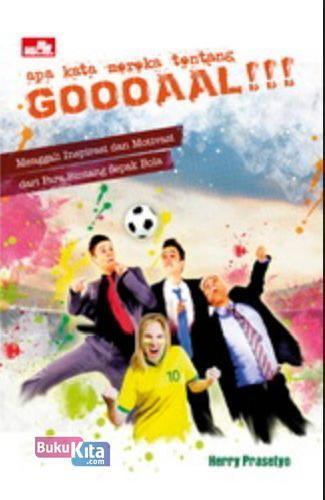 Cover Buku Apa Kata Mereka Tentang... Goooaal!!!