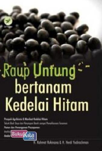 Cover Buku Raup Untung Bertanam Kedelai Hitam