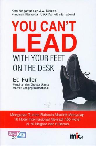 Cover Depan Buku You Can't Lead With Your Feet On The Desk