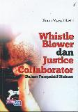 Whistle Blower dan Justice Collaborator Dalam Perspektif Hukum