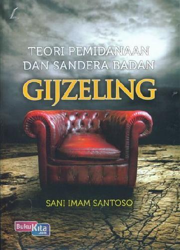 Cover Buku Teori Pemidnaan Dan Sandera Badan Gijzeling