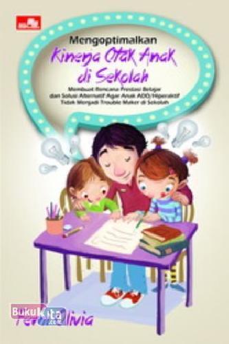 Cover Buku Mengoptimalkan Kinerja Otak Anak Di Sekolah