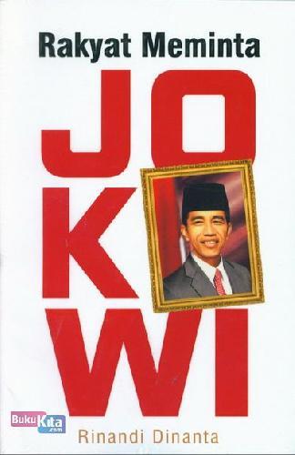 Cover Buku Rakyat Meminta Jokowi