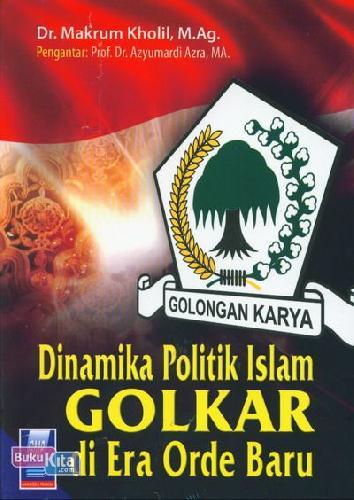 Cover Buku Dinamika Politik Golkar Di era Orde Baru