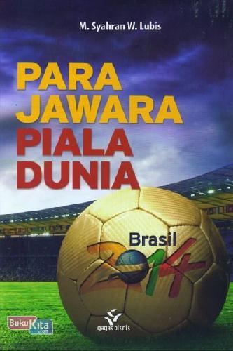 Cover Buku Para Jawara Piala Dunia
