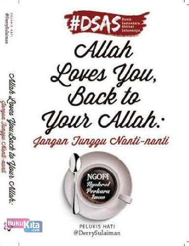 Cover Buku Allah Loves You. Back To Your Allah