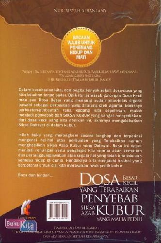 Cover Belakang Buku Dosa Besar Kecil Yang Terabaikan Penyebab Siksa Azar Kubur yang Maha Pedih