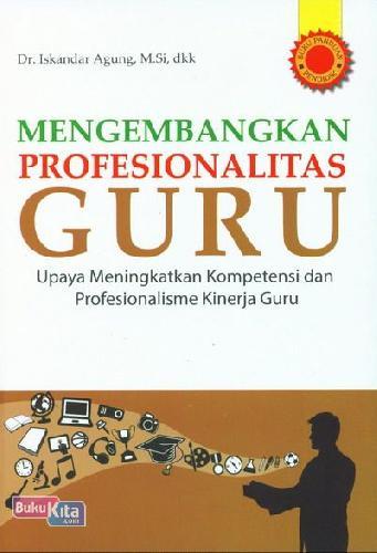 Cover Buku Mengembangkan Profesionalitas Guru