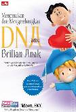 Menemukan dan Mengembangkan DNA Brillian Anak