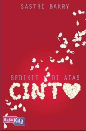 Cover Buku SEDIKIT DI ATAS CINTA