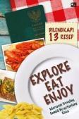 Explore, Eat, Enjoy