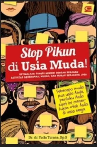 Cover Buku Stop Pikun Di Usia Muda!