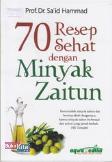 70 Resep Sehat dengan Minyak Zaitun