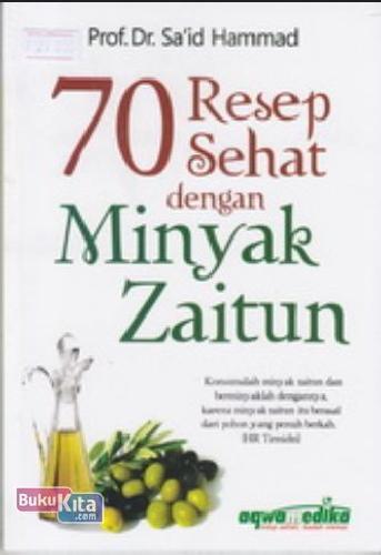 Cover Buku 70 Resep Sehat dengan Minyak Zaitun