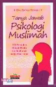 Tanya Jawab Psikologi Muslimah