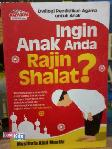 ingin Anak Anda Rajin Shalat