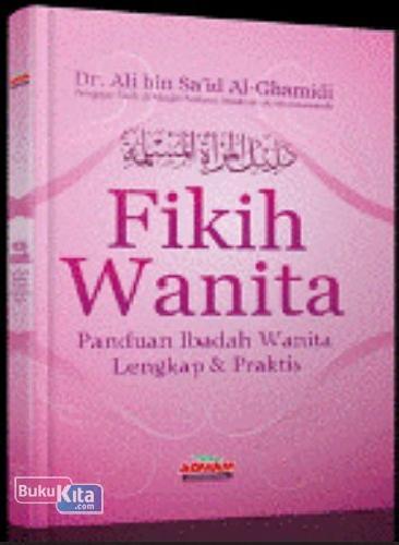 Cover Buku Fikih Wanita (Panduan Ibadah Wanita Lengkap & Praktis)