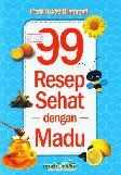 99 Resep Sehat dengan Madu