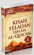 Kisah Teladan Dalam Al-Quran (Dwilogi Kisah Teladan)