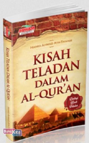 Cover Buku Kisah Teladan Dalam Al-Quran (Dwilogi Kisah Teladan)