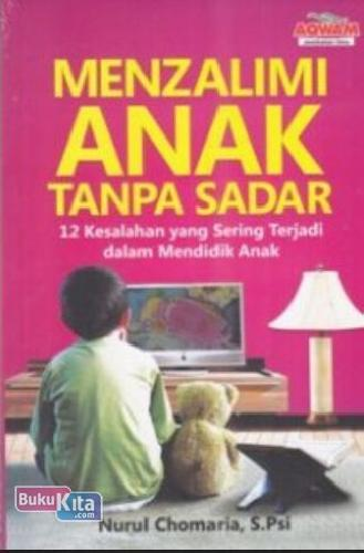 Cover Buku Menzalimi Anak tanpa sadar