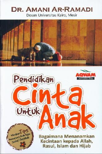 Cover Buku Pendidikan Cinta Untuk Anak